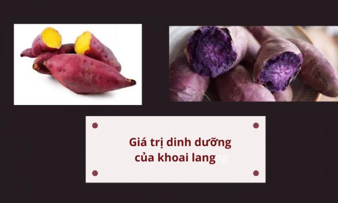 Tìm hiểu về giá trị dinh dưỡng của khoai lang